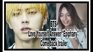 BTS (방탄소년단) LOVE YOURSELF 結 Answer 'Epiphany' Comeback Trailer/REACTION
