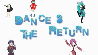 AMV - Dance 8 The Return - Wang Chung Everybody Have Fun Tonight - Various Animated Gifs