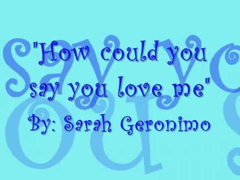How could you say you love me (with lyrics) - Sarah Geronimo