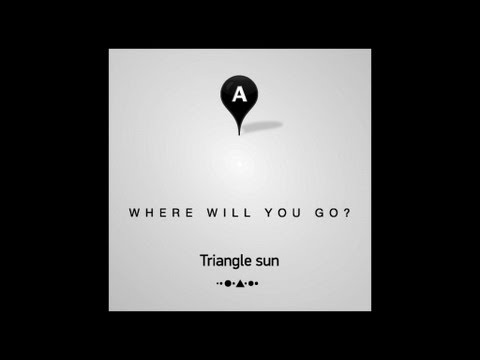 Triangle Sun - Where Will You Go? (Official Video)