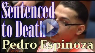 Pedro Espinoza, 19, is sentenced to death for the murder of Jamiel Shaw