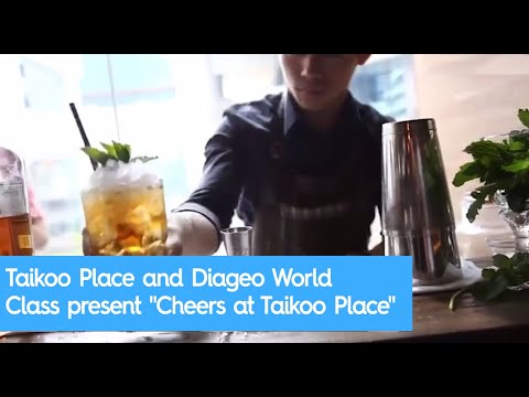 "Taikoo Place and Diageo World Class present ""Cheers at Taikoo Place"""