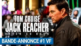 Jack reacher : never go back :  bande-annonce 1 VF