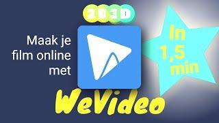 WeVideo in 1,5 min - online jouw film in elkaar zetten