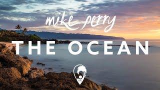 Mike Perry - The Ocean (ft. Shy Martin) [Lyrics CC]