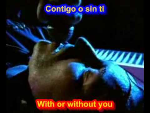 U2 - With or without you  ( SUBTITULADO ESPAÑOL INGLES )