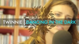 Twinnie - 'Dancing In The Dark' (Bruce Springsteen cover) | UNDER THE APPLE TREE