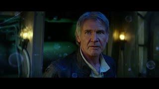 Star wars : le réveil de la force :  bande-annonce finale VF