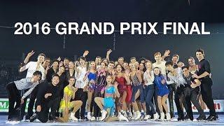 2016 GRAND PRIX FINAL!!