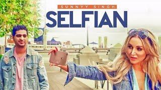 Selfian – Sunnyy Singh