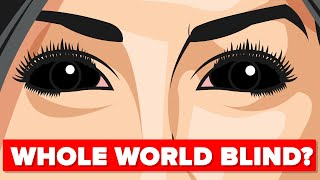 What if The Whole World Suddenly Went Blind?