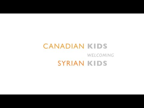 VIDEO: Canadian Children Welcome their New Neighbours