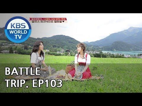 Battle Trip | 배틀트립 –Ep.103 Wendy X Seulgi's trip to Austria Part.2 [ENG/THA/2018.08.26]