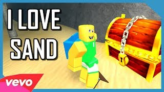 Roblox Music Video : I Love Sand