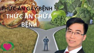 THỨC ĂN GÂY BỆNH, THỨC ĂN CHỮA BỆNH - BS HOÀNG HIỆP - Bshoanghiep.com