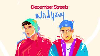 December Streets - Wild Heart Ft. Thieve (Official Audio)
