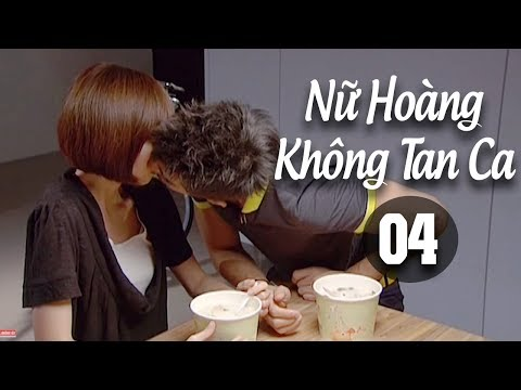 Nữ Hoàng Không Tan Ca - Tập 4 ( Thuyết Minh ) - Phim Bộ Đài Loan Thuyết Minh Mới Hay Nhất 2018