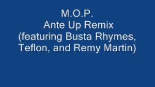 M.O.P. - Ante Up Remix (featuring Busta Rhymes, Teflon, and Remy Martin)