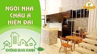Không Gian Xanh | Ngắm ngôi nhà châu Á với nội thất hiện đại - Kiến trúc sư Đặng Phan Lạc Việt