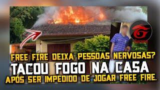ADOLESCENTE POE FOGO NA CASA APÓS MÃE PROIBIR ELE DE JOGAR FREE FIRE!