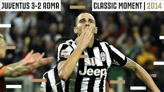 Bonucci Volley Completes Comeback in 2014! | Juventus v Roma Classic Moment