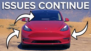 Tesla Model Y Issues Aren't Going Away