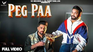 Peg Paa – Gaggi Dhillon – Dilpreet Dhillon Video HD
