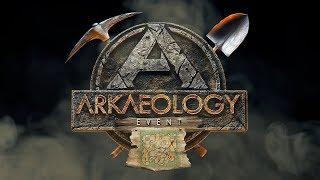 ARK: Survival Evolved - ARKaeology Event!