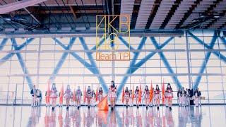 |AKB48 Team TP|-【TTP Festival】官方完整MV