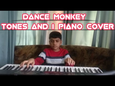 Dance monkey (Tones And I)piano cover