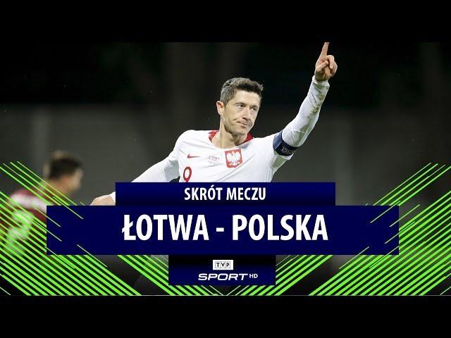 Łotwa 0-3 Polska [SKRÓT MECZU]