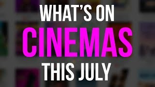 15 Upcoming Movies in Theaters: July 2018