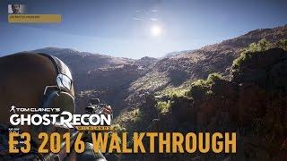 Tom Clancy's Ghost Recon Wildlands - E3 2016 Gameplay Walkthrough
