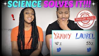 """AsapSCIENCE """"Do You Hear """"Yanny"""" or """"Laurel""""? (SOLVED with SCIENCE)"""" REACTION!!!"""
