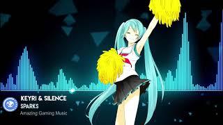 ▶[Electro] ★ Keyri & Silence - Sparks [TastyTunes Free Release]