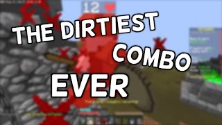 THE DIRTIEST COMBO EVER - Hypixel Skywars