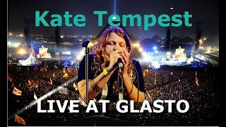 Kate Tempest - Live Glastonbury Festival - 2017 - Best Quality HD