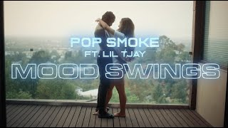 POP SMOKE - MOOD SWINGS ft. Lil Tjay (Official Video)