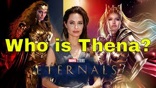 Who is Thena in Marvel's Eternals?