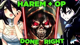 How Ainz from Overlord avoids the SAO issue - Overpowered Isekai Harem Done Right!
