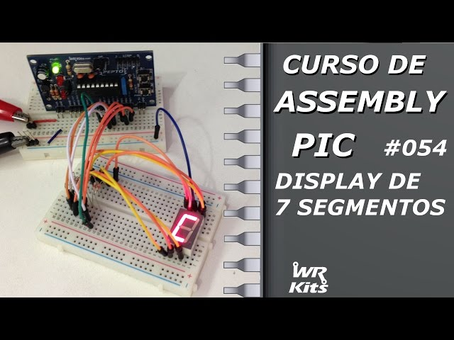 DISPLAY DE 7 SEGMENTOS | Assembly para PIC #054