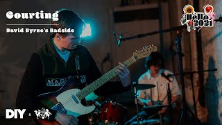 Courting performs David Byrne's Badside   DIY & The state51 Conspiracy present Hello 2021