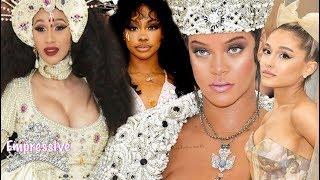 Best Dressed (Met Gala 2018) | Rihanna, Ariana Grande, Cardi B, SZA, and more.