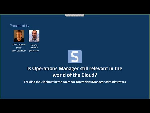 Is Operations Manager still relevant in the Cloud webinar