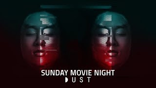 Sci-Fi Marathon | Artificial Intelligence | Sunday Night DUST