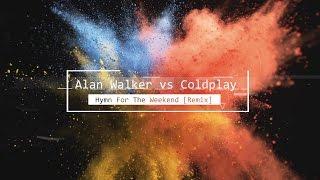 alan-walker-vs-coldplay-hymn-for-the-weekend-remix.jpg