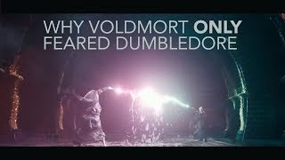 Why Voldemort ONLY feared Dumbledore - Harry Potter Fan Theory