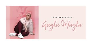Guglu Muglu – Jasmine Sandlas Video HD