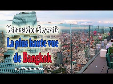 mahanakhon skywalk: la vue la plus haute de bangkok