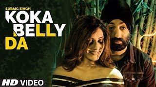 Koka Belly Da – Subaig Singh
